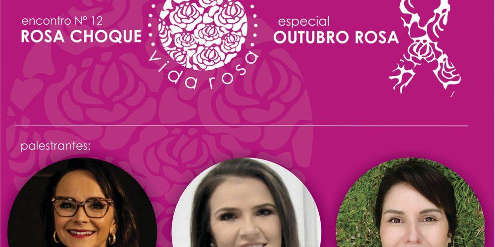 Rosa choque | Provoque | encontro 12 | Prevenção | Diagnóstico | Tratamento | Superação